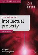 Core Statutes on Intellectual Property