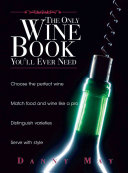 The Only Wine Book You'll Ever Need
