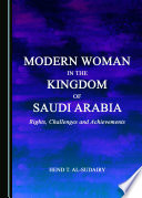 Modern Woman in the Kingdom of Saudi Arabia
