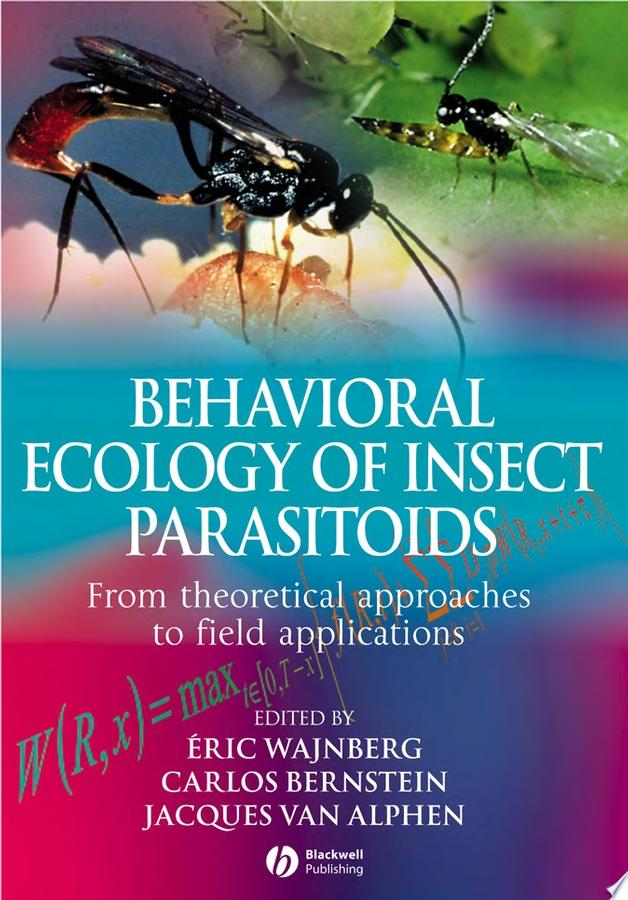 Behavioural Ecology of Insect Parasitoids