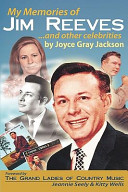 My Memories of Jim Reeves       and Other Celebrities