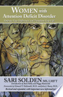 """""""Women with Attention Deficit Disorder: Embrace Your Differences and Transform Your Life"""" by Sari Solden"""
