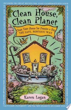 Download Clean House Clean Planet Free PDF Books - Free PDF