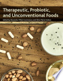 Therapeutic  Probiotic  and Unconventional Foods
