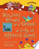 Windows, Rings, and Grapes — a Look at Different Shapes