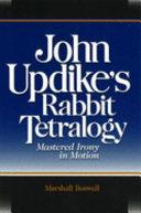 John Updike's Rabbit Tetralogy