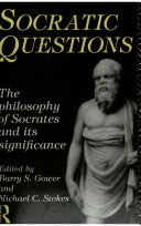 socratic questions new essays on the philosophy of socrates and   questions socratic questions