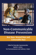 Non Communicable Disease Prevention  Best Buys  Wasted Buys and Contestable Buys
