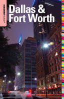 Insiders  Guide   to Dallas   Fort Worth
