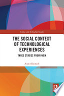 The Social Context of Technological Experiences