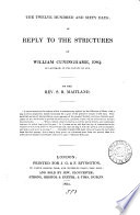 The twelve hundred and sixty days  in reply to the Strictures of W  Cuninghame Book