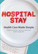 Hospital Stay  Health Care Made Simple  Hardcover Edition