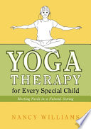 Yoga Therapy for Every Special Child Book