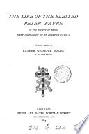 THE LIFE OF THE BLESSED PETER FAVRE Book