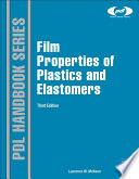 """""""Film Properties of Plastics and Elastomers"""" by Laurence W. McKeen"""