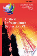 Critical Infrastructure Protection Vii Book PDF