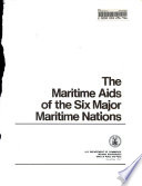 The maritime aids of the six major maritime nations