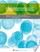 Interactions Between Diets Gut Microbiota And Host Metabolism Book PDF