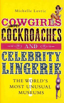 Cowgirls Cockroaches and Celebrity Lingerie