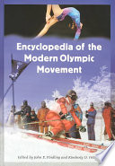 """Encyclopedia of the Modern Olympic Movement"" by John E. Findling, Kimberly D. Pelle"