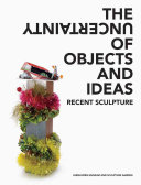 The Uncertainty of Objects and Ideas