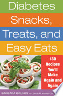 Diabetes Snacks  Treats  and Easy Eats Book