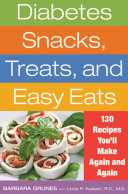 Diabetes Snacks, Treats, and Easy Eats
