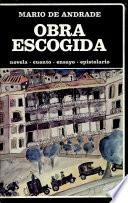 Obra escogida  : novela, cuento, ensayo, epistolario