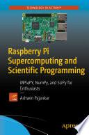 Raspberry Pi Supercomputing and Scientific Programming Book Online