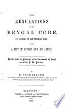 The Regulations of the Bengal Code, in Force in September 1862 with a List of Titles and Index