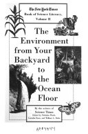 The New York Times Book of Science Literacy  The environment from your backyard to the ocean floor