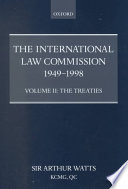 The International Law Commission 1949 1998 Volume Two The Treaties Part Ii