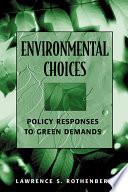 Environmental Choices