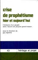 Crise de prophétisme hier et aujourd'hui