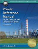 Power Reference Manual for the Electrical and Computer PE Exam  Second Edition Book