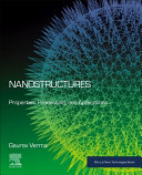 Nanostructures  Properties  Processing and Applications