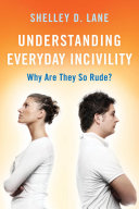 Pdf Understanding Everyday Incivility Telecharger