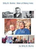 Billy B. Burke: Man of Many Hats Pdf/ePub eBook