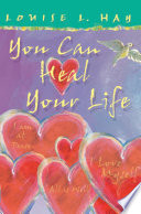 """""""You Can Heal Your Life, Gift Edition"""" by Louise Hay"""
