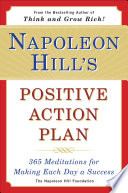 Napoleon hills positive action plan 365 meditations for making napoleon hills positive action plan 365 meditations for making each day a success fandeluxe Gallery