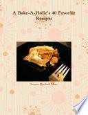 A Bake A Holic S 40 Favorite Recipes