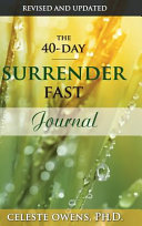 The 40 Day Surrender Fast Journal Book