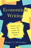 link to Economical writing : thirty-five rules for clear and persuasive prose in the TCC library catalog