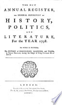 The New annual register  or General repository of history  politics  and literature Book