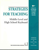 Strategies for Teaching Middle level and High School Keyboard