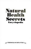 Natural Health Secrets Encyclopedia