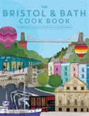 The Bristol and Bath Cook Book