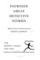 Fourteen Great Detective Stories