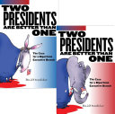 Two Presidents Are Better Than One Pdf/ePub eBook