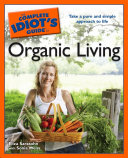 The Complete Idiot s Guide to Organic Living